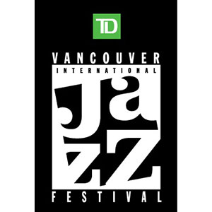 TD Vancouver International Jazz Festival 2015