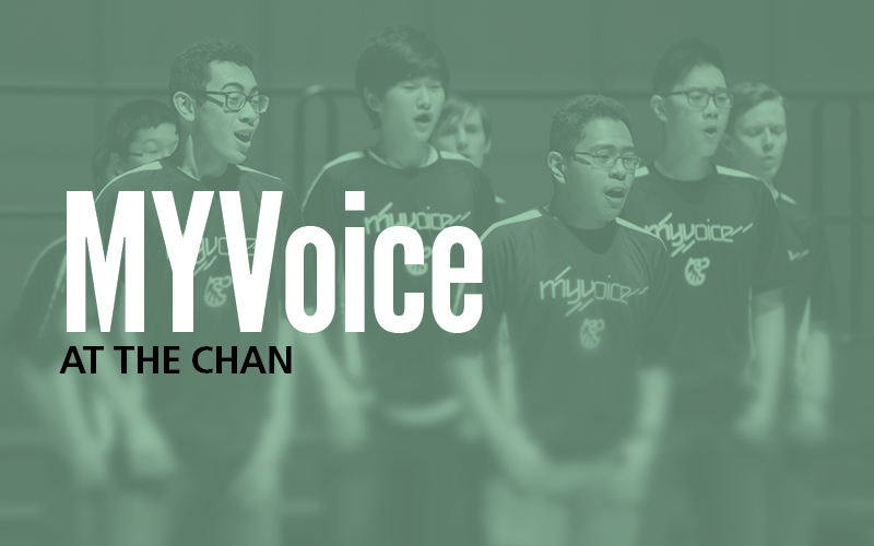 MYVoice at the Chan