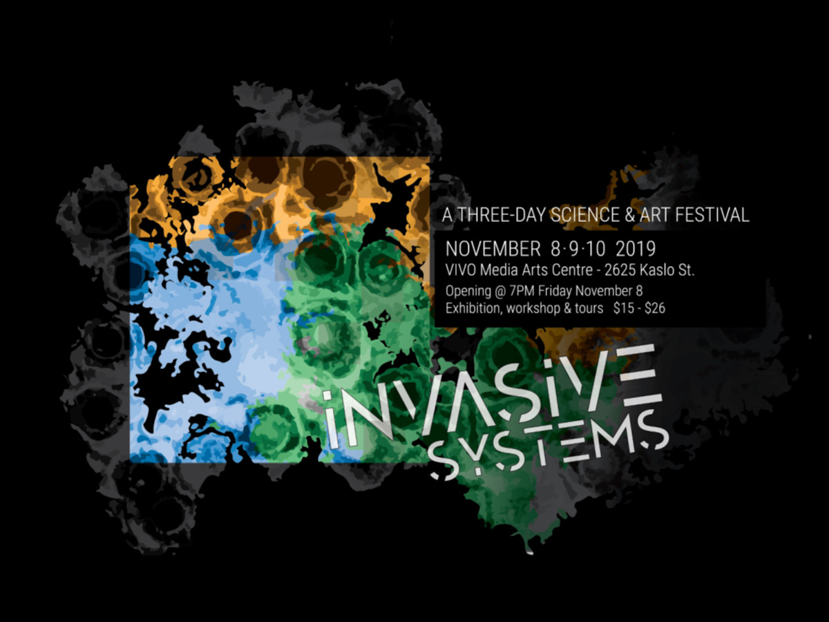 (Art-Science) Collisions Festival: Invasive Systems